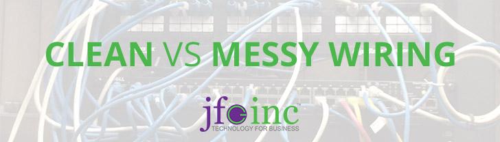 Clean vs. Messy Wiring
